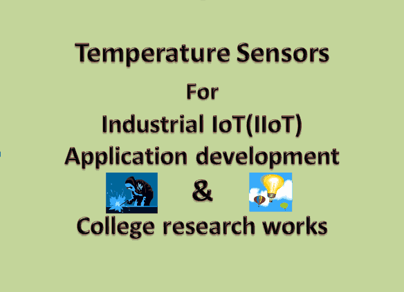Temperature Sensors- For an Industrial IoT (IIoT) applications