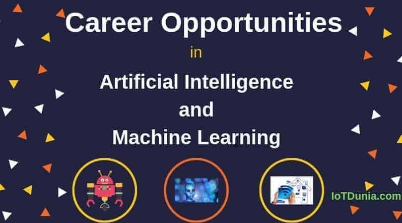 Career Opportunities in Artificial Intelligence and ML