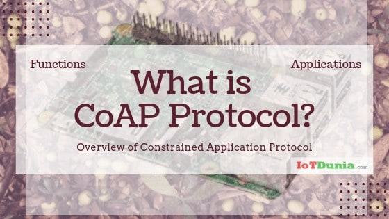 What is COAP Protocol? Overview of Constrained Application Protocol