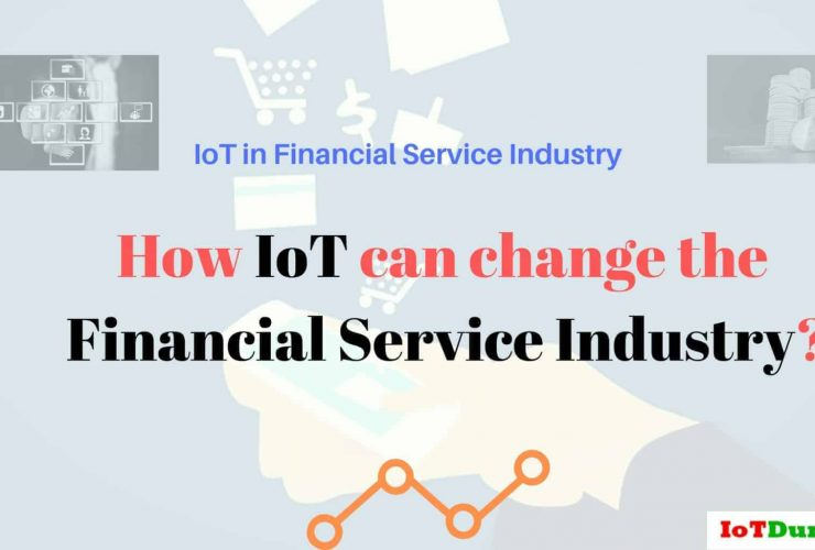 IoT in financial Service Industry