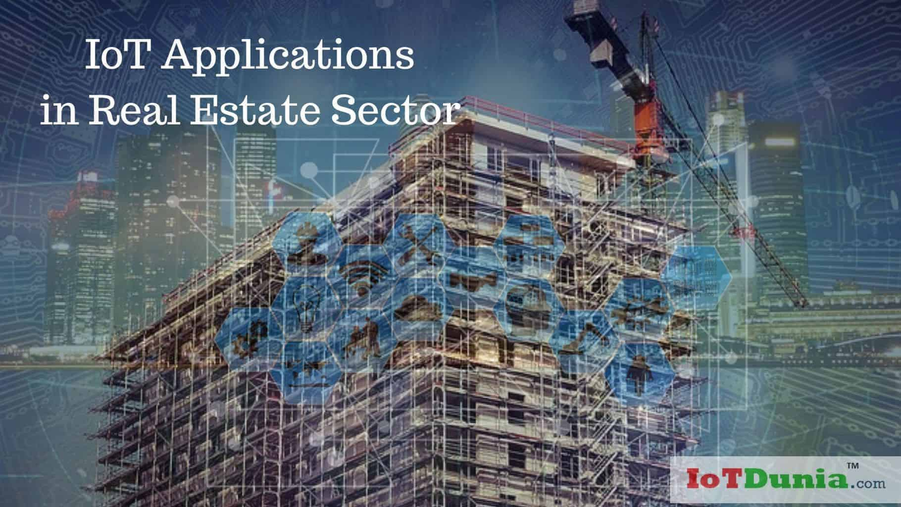 6 best IoT Applications in Real Estate Sector