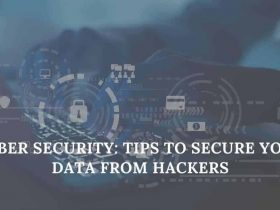 Cyber Security Tips to Secure Your Data from Hackers Data privacy and security